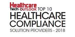 Top 10 Healthcare Compliance Solution Companies - 2018