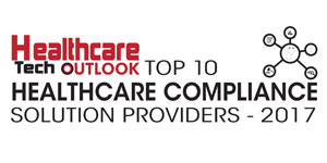 Top 10 Healthcare Compliance Solution Providers - 2017