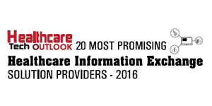 20 Most Promising HIE Solution Providers 2016