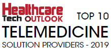Top 10 Telemedicine Solution Providers - 2019