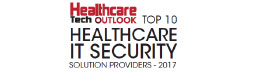 Top 10 Healthcare IT Security Solution Companies - 2017