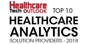 Top 10 Healthcare Analytics Solution Provider - 2018