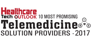 10 Most Promising Telemedicine Solution Providers of 2017