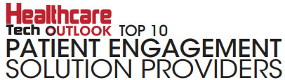 Top 10 Patient Engagement Solution Companies - 2019