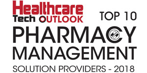 Top 10 Pharmacy Management Solution Providers - 2018