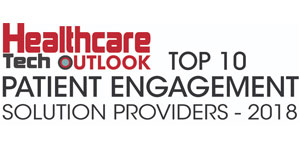 Top 10 Patient Engagement Solution Providers - 2018