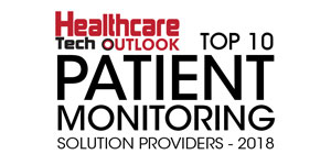 Top 10 Patient Monitoring Solution Providers - 2018