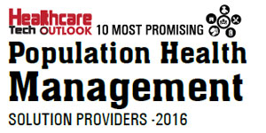 10 Most Promising Population Health Management Solution Providers 2016