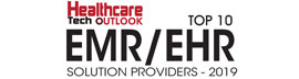 Top 10 EMR/EHR Solution Providers - 2019