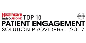 Top 10 Patient Engagement Solution Providers - 2017