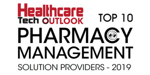 Top 10 Pharmacy Management Solution Providers - 2019