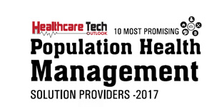 10 Most Promising Population Health Management Solution Providers - 2017
