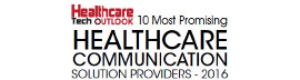 Top 10 Healthcare Communication Solution Companies - 2016