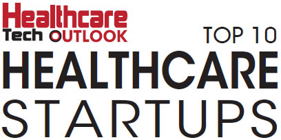 Top 10 Healthcare Startups - 2019