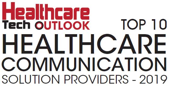 Top 10 Healthcare Communication Solution Companies - 2019