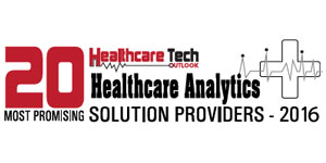 20 Most Promising Healthcare Analytics Solution Providers 2016