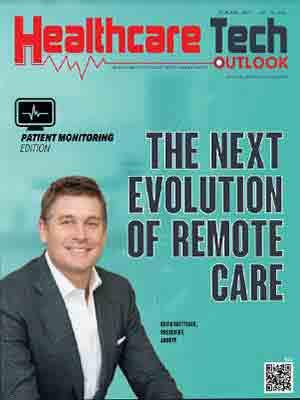 The Next Evolution Of Remote Care