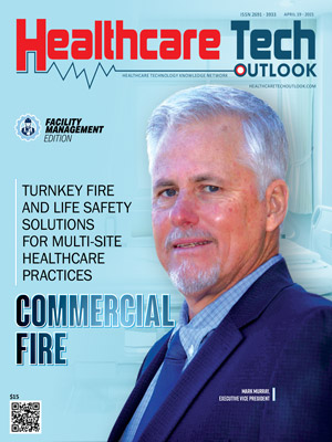Commercial Fire: Turnkey Fire and Life Safety Solutions for Multi-Site Healthcare Practices