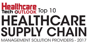Top 10 Healthcare Supply Chain Management Solution Providers - 2017