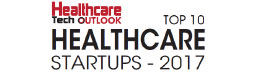 Top 10 Healthcare Startups - 2017
