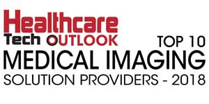 Top 10 Medical Imaging Solution Providers - 2018