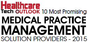 Top 10 Medical Practice Management Software Solution Companies - 2015